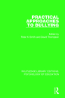 Practical Approaches to Bullying (Routledge Library Editions: Psychology of Education) Cover Image