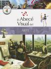 El Abece Visual del Arte = The Illustrated Basics of Art Cover Image