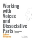 Working with Voices and Dissociative Parts: A trauma-informed approach Cover Image