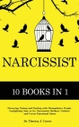 Narcissist: The Definitive Guide - 10 books in 1 - Divorcing, Dating and Dealing with Manipulative People. Gaslighting. Stay or Go Cover Image