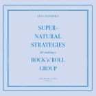 Supernatural Strategies for Making a Rock 'n' Roll Group Lib/E Cover Image