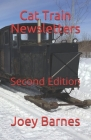 Cat Train Newsletters: Second Edition Cover Image