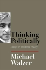 Thinking Politically: Essays in Political Theory Cover Image