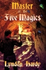 Master of the Five Magics: 2nd Edition (Magic by the Numbers #1) Cover Image