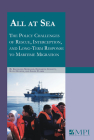 All at Sea: The Policy Challenges of Rescue, Interception, and Long-Term Response to Maritime Migration Cover Image