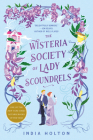 The Wisteria Society of Lady Scoundrels (Dangerous Damsels #1) Cover Image