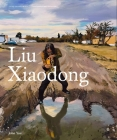 Liu Xiaodong (Contemporary Painters Series) Cover Image