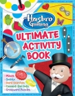 Hasbro Gaming Ultimate Activity Book: (Hasbro Board Games, Kid's Game Books, Kids 8-12, Word Games, Puzzles, Mazes) Cover Image