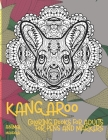 Mandala Coloring Books for Adults for Pens and Markers - Animal - Kangaroo Cover Image