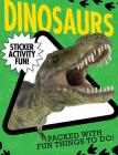 Dinosaurs: Sticker Activity Fun Cover Image