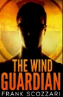 The Wind Guardian: Premium Hardcover Edition Cover Image