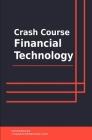 Crash Course Financial Technology Cover Image