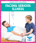 Facing Serious Illness Cover Image