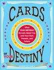 Cards of Your Destiny: What Your Birthday Reveals about You and Your Past, Present, and Future Cover Image