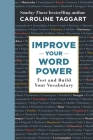 Improve Your Word Power: Test and Build Your Vocabulary Cover Image
