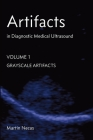 Artifacts in Diagnostic Medical Ultrasound: Grayscale Artifacts Cover Image