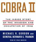 Cobra II: The Inside Story of the Invasion and Occupation of Iraq Cover Image