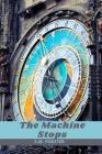 The Machine Stops: Edición Completa Cover Image