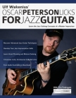 Ulf Wakenius' Oscar Peterson Licks for Jazz Guitar: Learn the Jazz Concepts of a Master Improviser (Jazz Guitar Licks #1) Cover Image