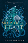 Monstrous Heart (the Deepwater Trilogy, Book 1) Cover Image