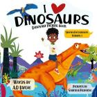 I Love Dinosaurs: Picture Book Cover Image