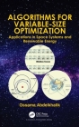 Algorithms for Variable-Size Optimization: Applications in Space Systems and Renewable Energy Cover Image