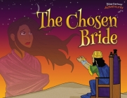The Chosen Bride: The adventures of Esther (Defenders of the Faith #15) Cover Image