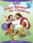 Jesus Blesses the Children Story + Activity Book (Faith That Sticks Books) Cover Image