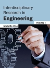 Interdisciplinary Research in Engineering: Volume I Cover Image