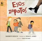 Esos Zapatos (Those Shoes) Cover Image