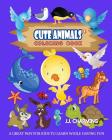 Cute Animals Coloring Book Vol.6: The Coloring Book for Beginner with Fun, and Relaxing Coloring Pages, Crafts for Children Cover Image