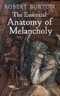 The Essential Anatomy of Melancholy (Dover Books on Literature & Drama) Cover Image
