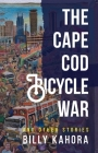 The Cape Cod Bicycle War: and Other Stories (Modern African Writing Series) Cover Image