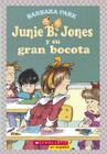 Junie B. Jones y Su Gran Bocota: (Spanish Language Edition of Junie B. Jones and Her Big Fat Mouth) Cover Image
