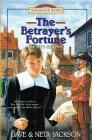 The Betrayer's Fortune: Introducing Menno Simons Cover Image