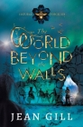The World Beyond the Walls Cover Image