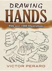 Drawing Hands: With Over 1000 Illustrations (Dover Art Instruction) Cover Image