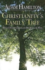 Christianity's Family Tree Participant's Guide: What Other Christians Believe and Why Cover Image