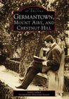 Germantown, Mount Airy, and Chestnut Hill Cover Image