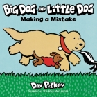 Big Dog and Little Dog Making a Mistake Cover Image