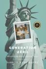 Generation Zero: Reclaiming My Parents' American Dream Cover Image
