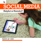 Is Social Media Helpful or Harmful? (Points of View) Cover Image