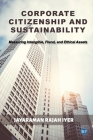 Corporate Citizenship and Sustainability: Measuring Intangible, Fiscal, and Ethical Assets Cover Image