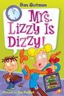 My Weird School Daze #9: Mrs. Lizzy Is Dizzy! Cover Image