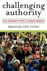 Challenging Authority: How Ordinary People Change America (Polemics) Cover Image