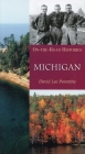 Michigan (on the Road Histories): On-The-Road Histories Cover Image