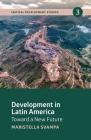 Development in Latin America: Toward a New Future Cover Image