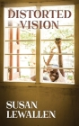 Distorted Vision Cover Image