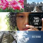 This Is My Eye: A New York Story Cover Image