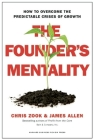 The Founder's Mentality: How to Overcome the Predictable Crises of Growth Cover Image